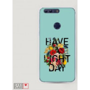 Case Place Чехол для Huawei Honor 8 Cиликоновый чехол Have a light day на Huawei Honor 8 60950-9R60516